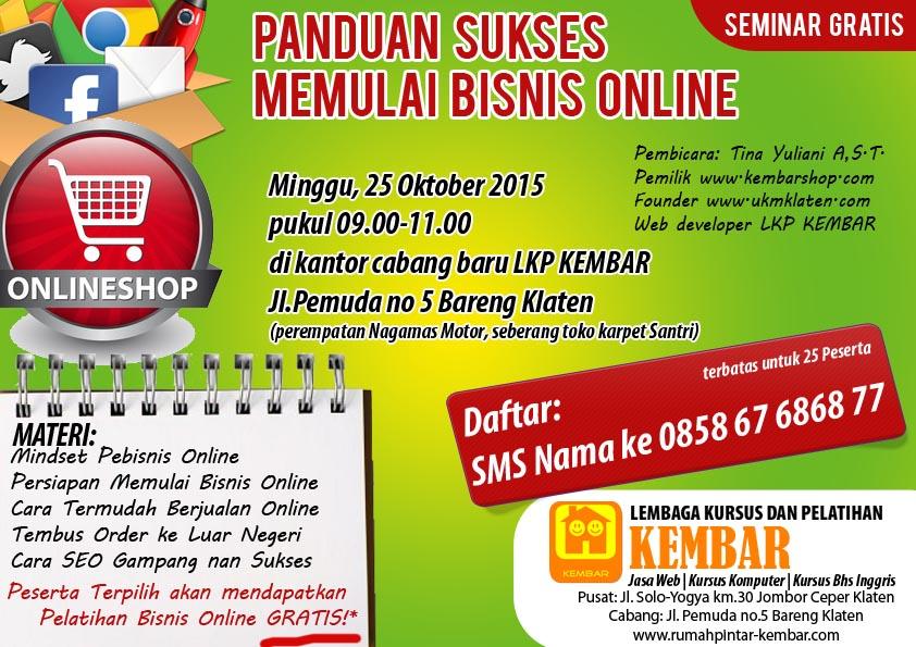 seminar bisnis online kursus komputer klaten LKP KEMBAR